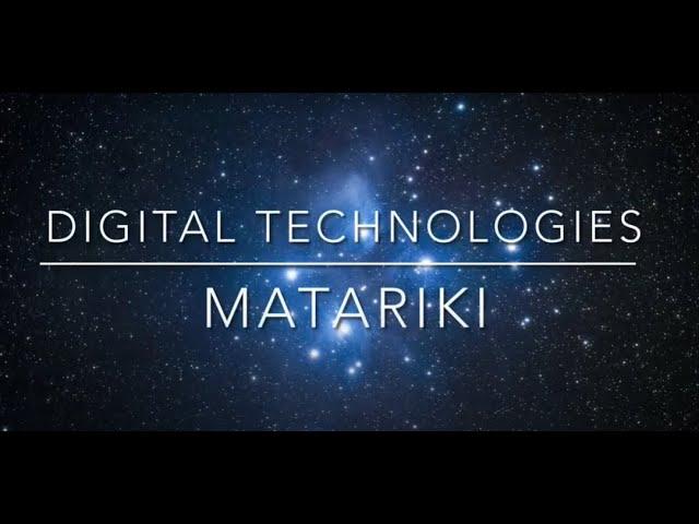 Digital Technologies – Matariki